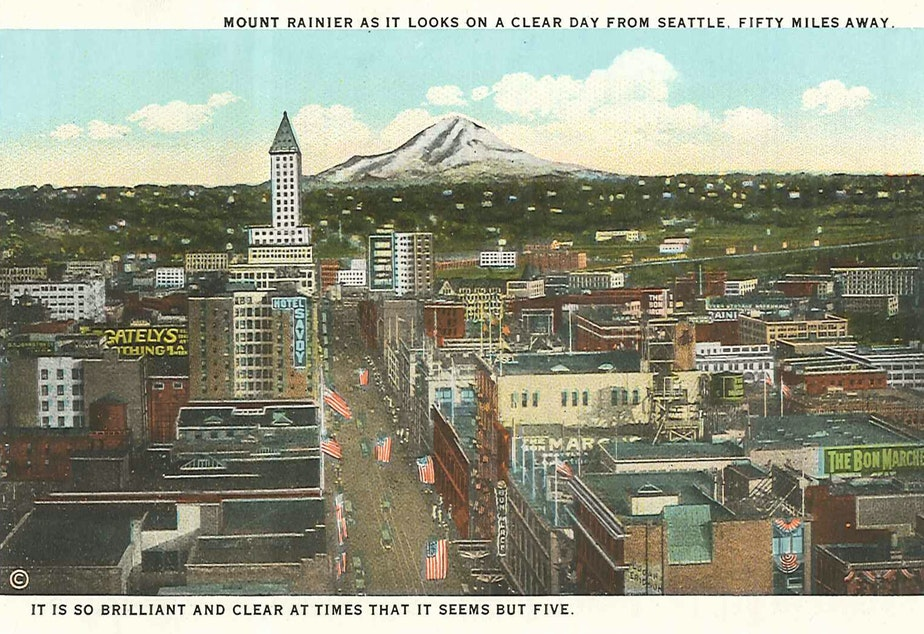Downtown Seattle and Mount Rainier, circa 1920s, probably when more people said Warshington.