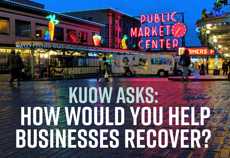 kuow asks seattle business businesses recover
