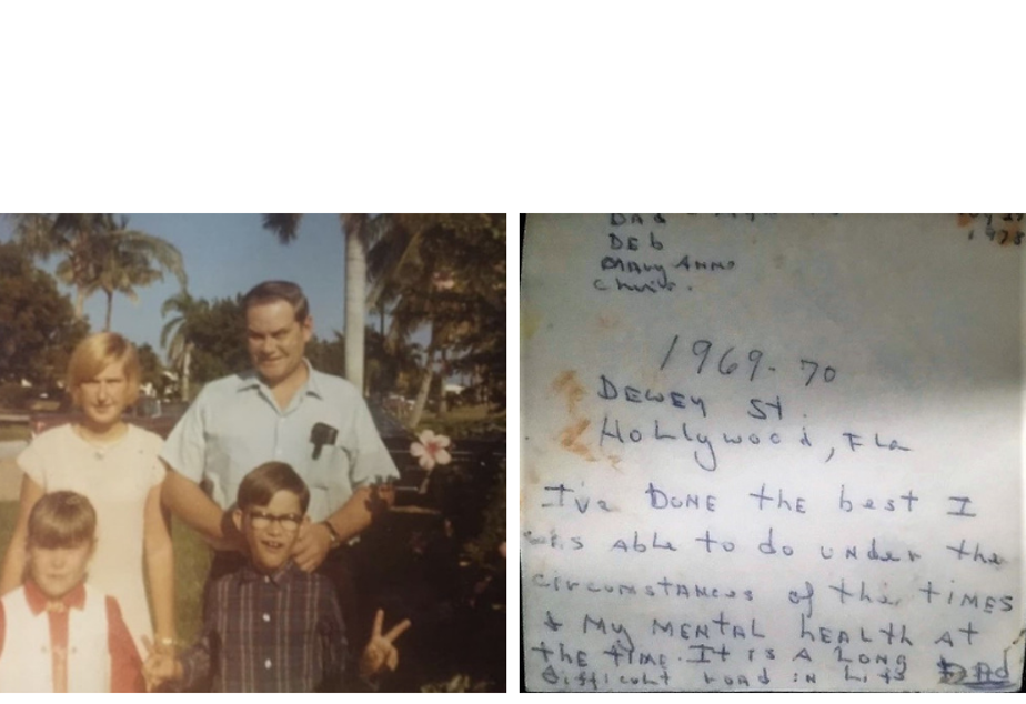 "Left: A family photo of Maryanne (bottom left) and Chris Battles (bottom right) with their parents. Right: The back of the photo with a note from their father, who wrote, ""I've done the best I was able to do under the circumstances of the times and my mental health at the time. It is a long difficult road in life."""