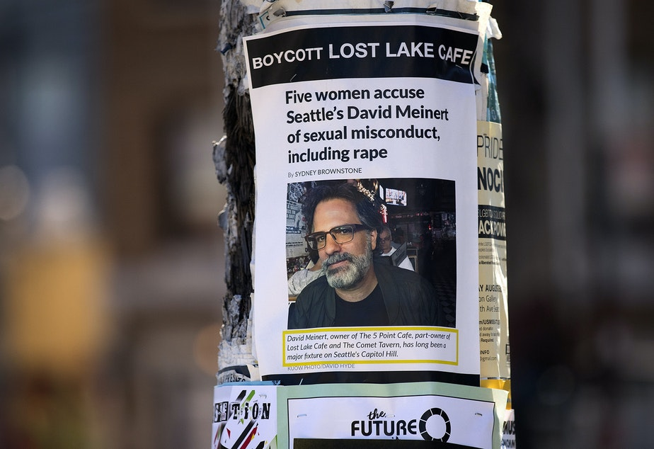 caption: These posters went up on Capitol Hill in the days following the publication of KUOW's original story about David Meinert. This photo was taken on Tuesday, August 7, 2018, near the intersection of East Olive Way and Summit Avenue East in Seattle.