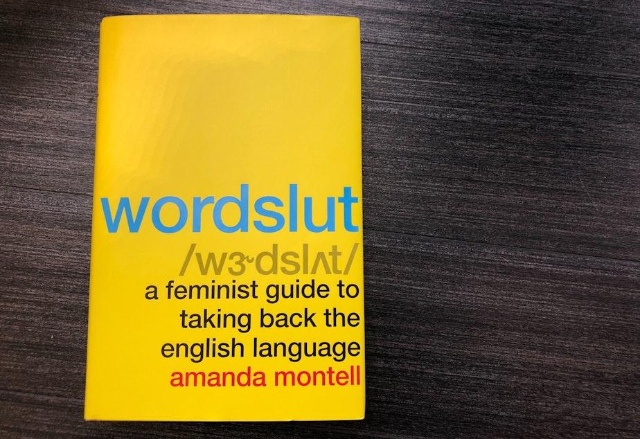caption: Wordslut by Amanda Montell.