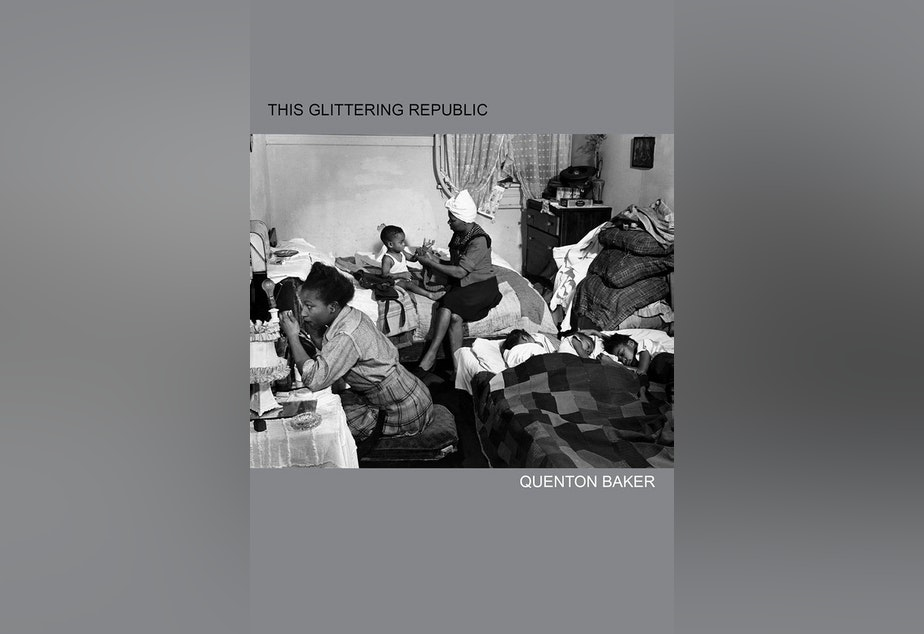 caption: Cover of Quenton Baker's new book, 'This Glittering Republic'