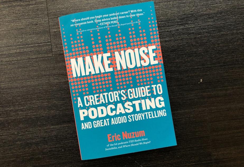 Make Noise by Eric Nuzum