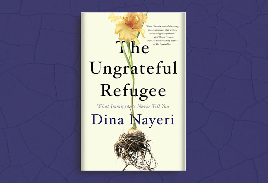 caption: Dina Nayeri's book, The Ungrateful Refugee: What Immigrants Never Tell You.